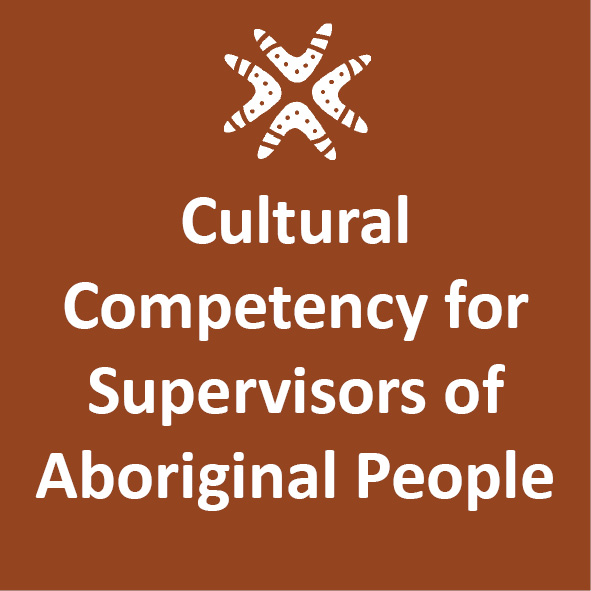 Cultural Competency For Supervisors Of Aboriginal People - 2 Day Workshop - Perth 1-2 November