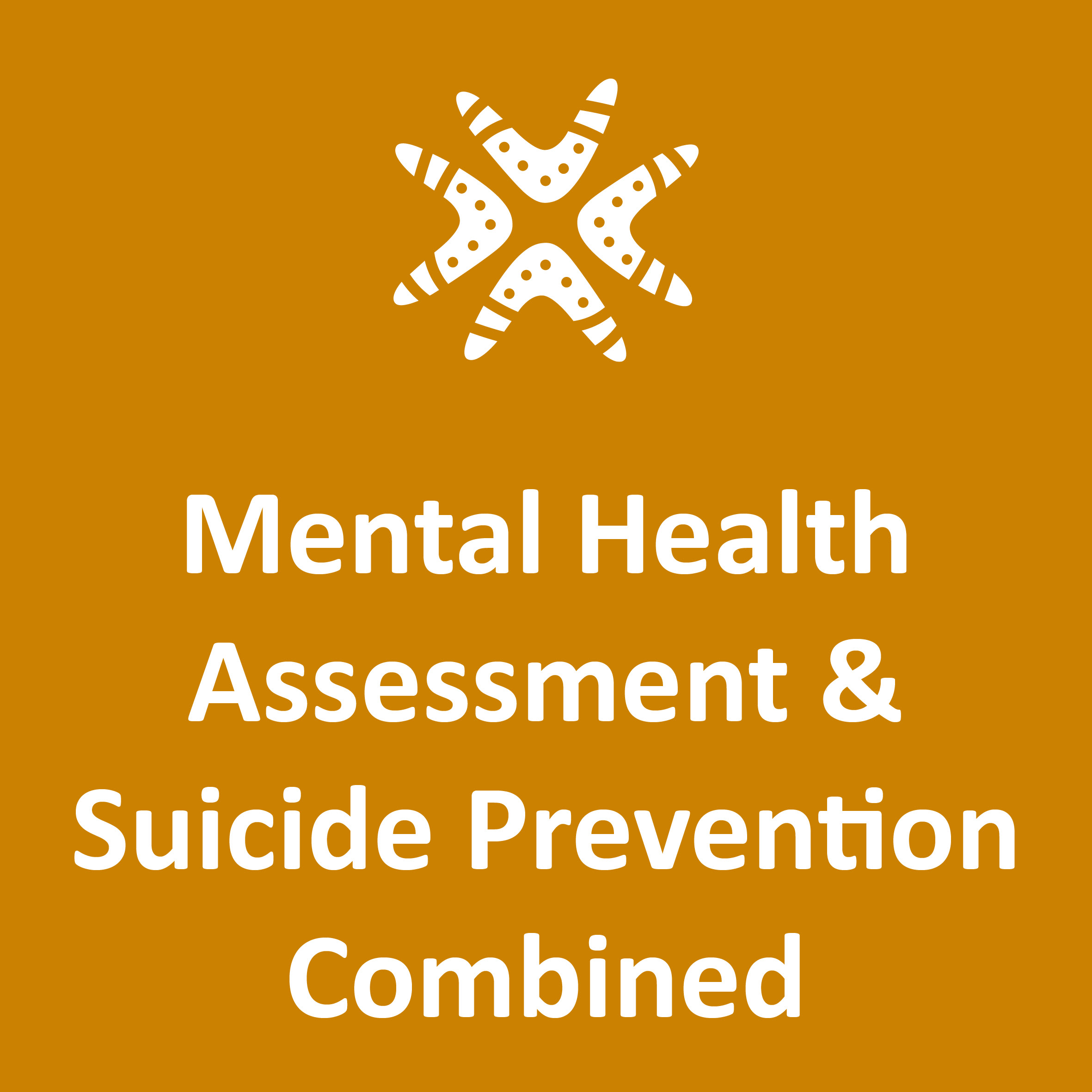 Aboriginal Mental Health Assessment & Suicide Prevention - 3 Day Workshop - Cairns 1-3 August 2018
